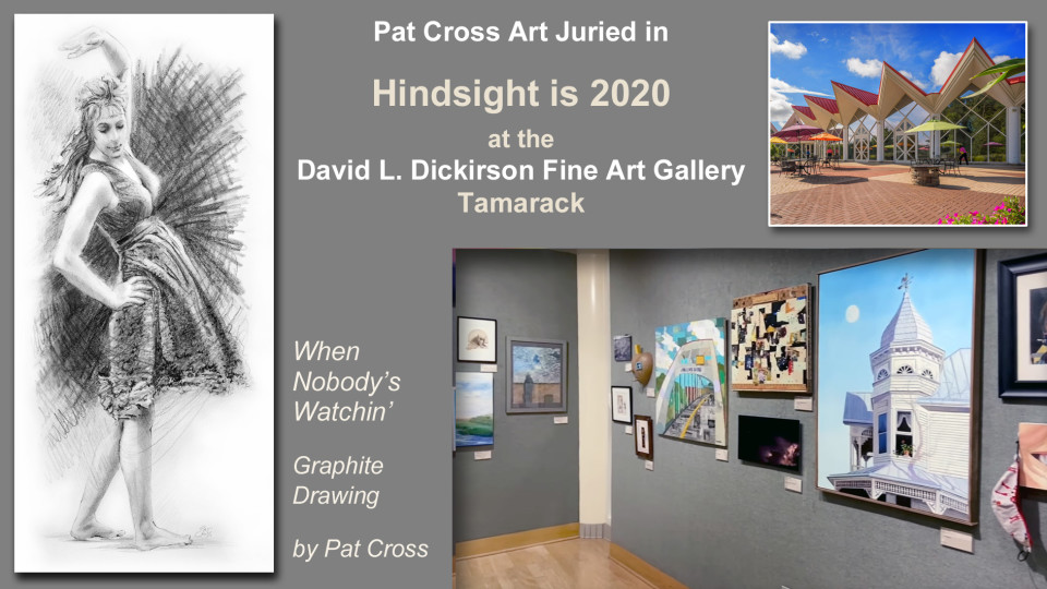 Jurors select Pat Cross Art into Hindsight is 2020 Exhibit