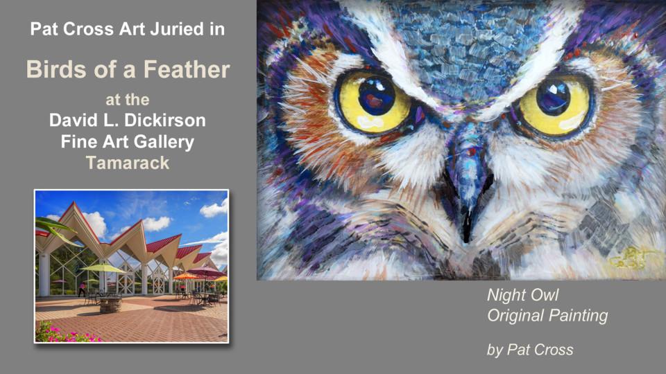 "Jurors select Pat Cross art into ""Birds of a Feather"" exhibit"
