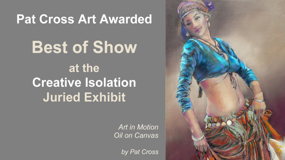 Jurors award Best of Show to Pat Cross in Creative Isolation Exhibit