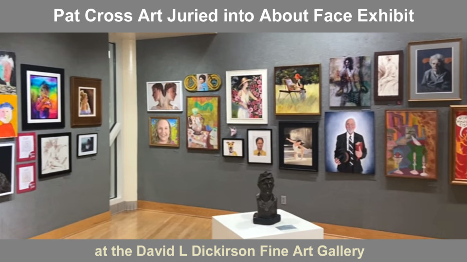 Jurors select Pat Cross art into About Face exhibit.