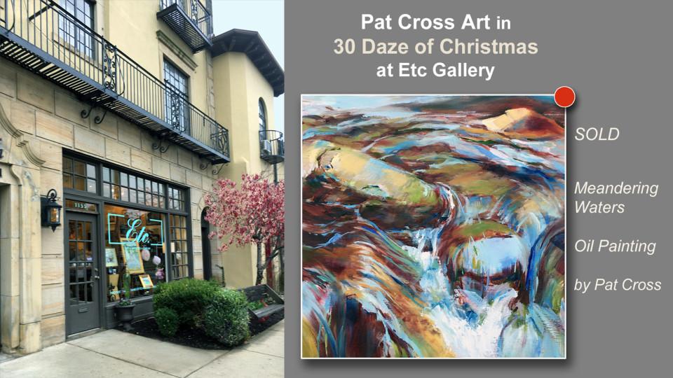 30 Daze of Christmas Exhibit at Etc Gallery features Pat Cross Art