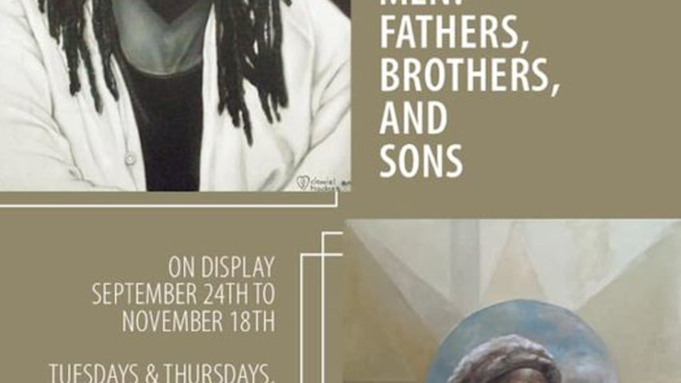 Black Men: Fathers,  Brothers and Sons