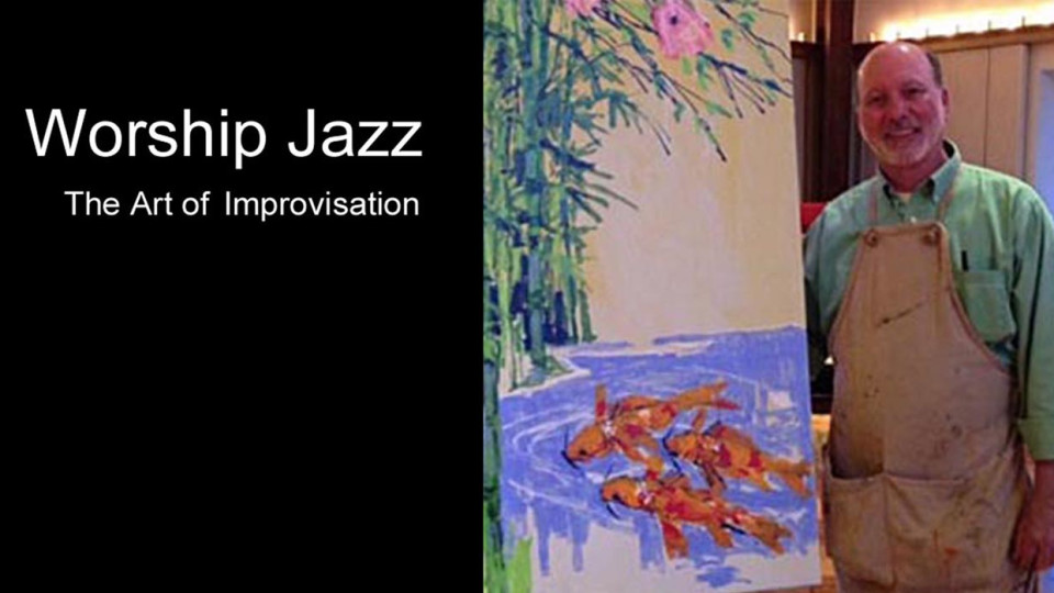 Worship Jazz - The Art of Improvisation