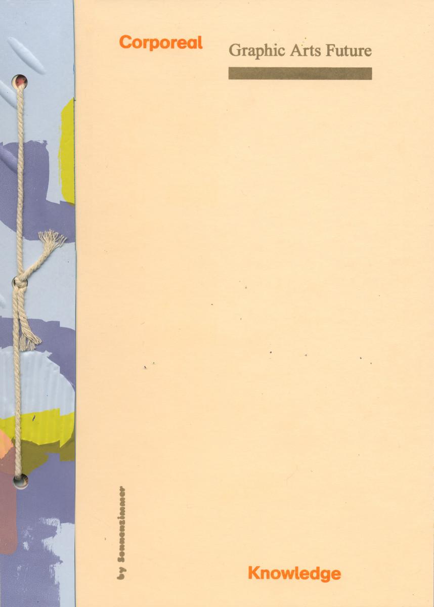 [Shortform Prospectus] Graphic Arts Future: Corporeal Knowledge by Sonnenzimmer
