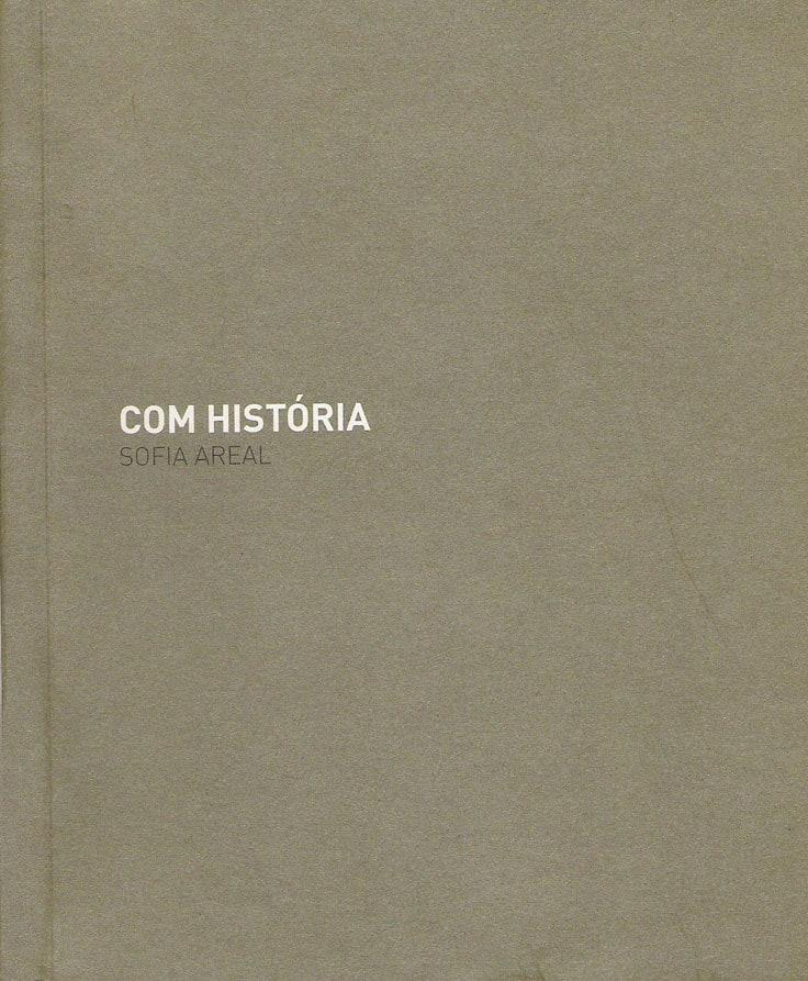 Com História by SOFIA AREAL