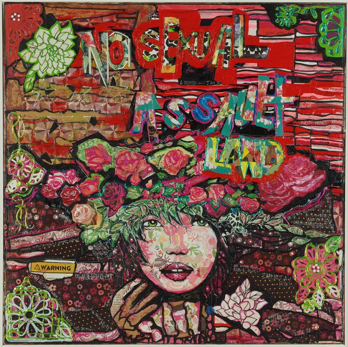 No Sexual Assault Land by Judith Estrada Garcia