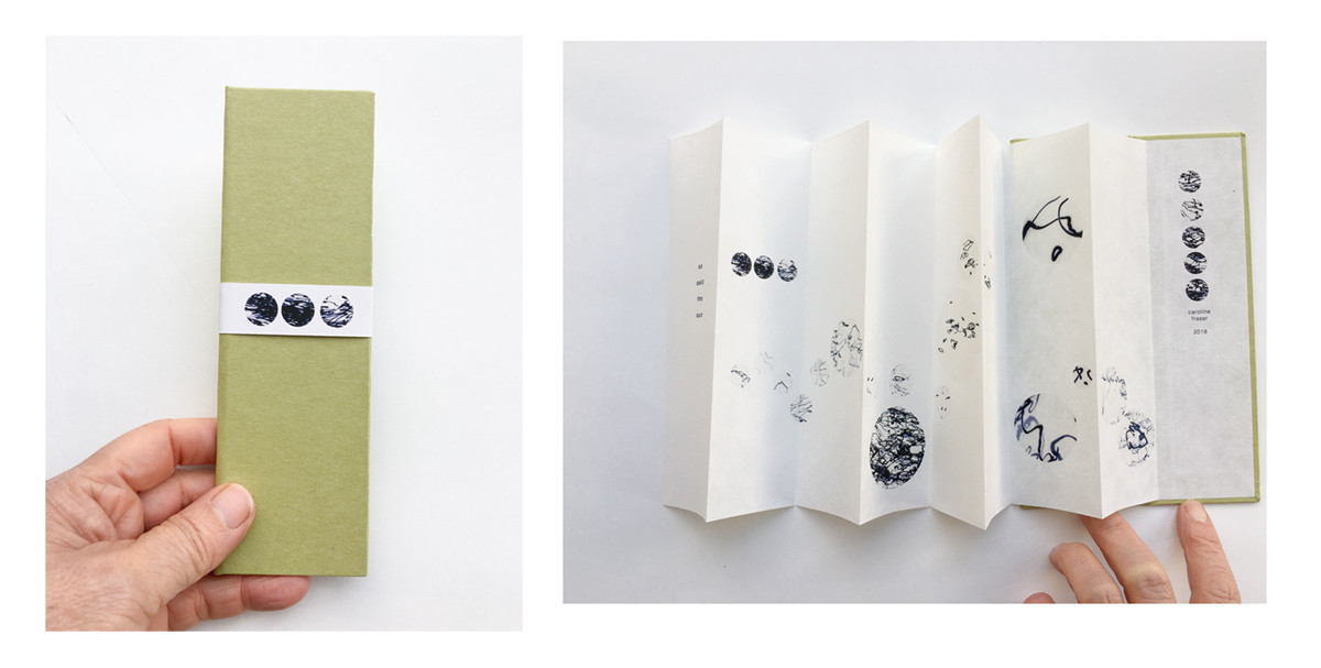 So said the Sun. Artist book. Edition of 5. by caroline fraser