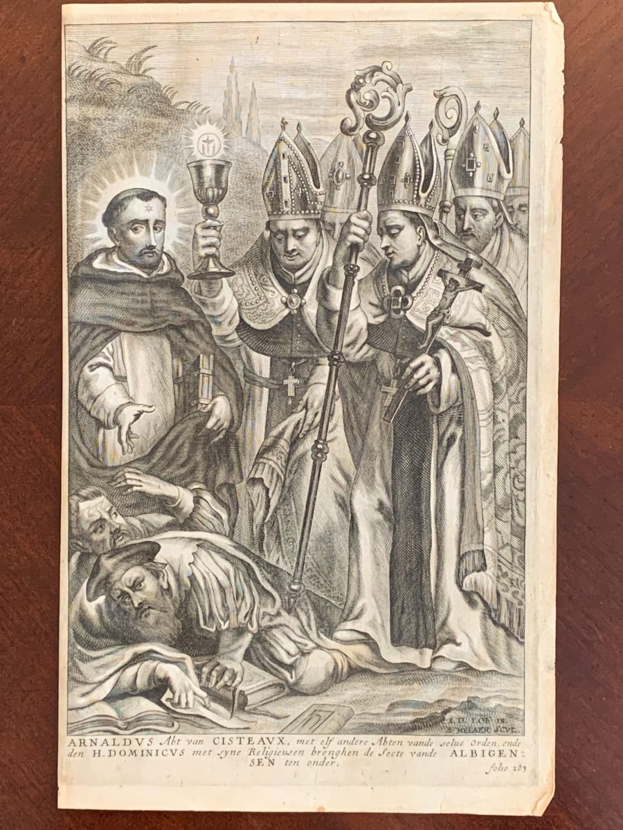 Arnaldus Abt van Cisteaux, met elf andere abten vande selue Orden, ende de H. Dominicus ... Albigensen ten onder. by Adriaen Melaer