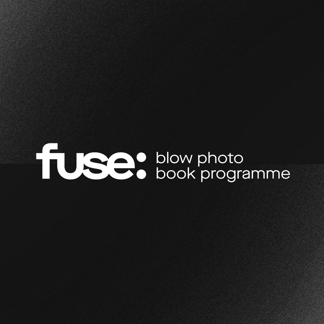 BLOW Photo Book Programme: FUSE