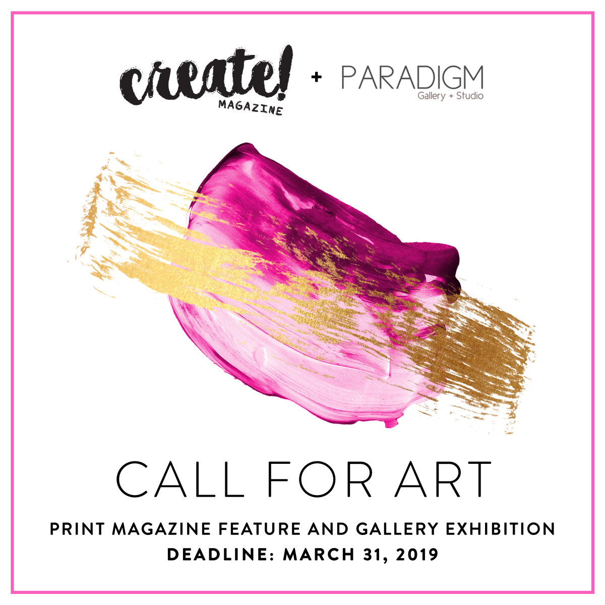 Create! Magazine Call for Art: Print Magazine Feature and Gallery Exhibition