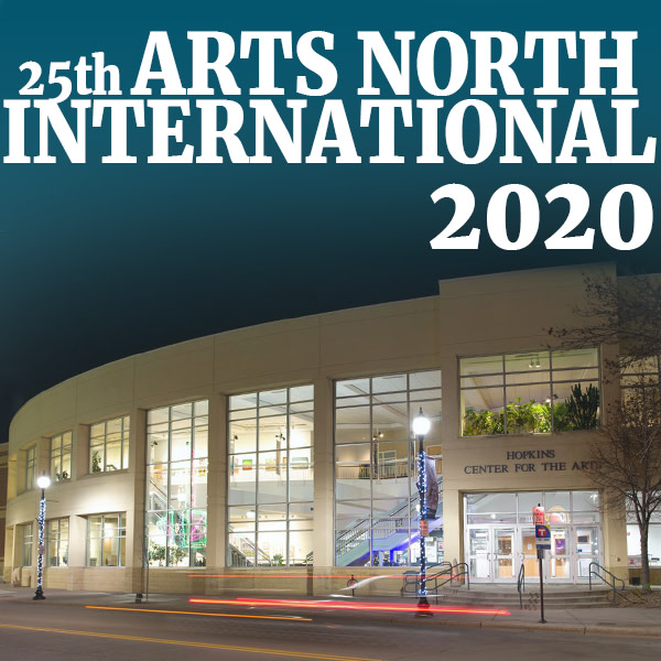 25th Arts North International Juried Exhibition