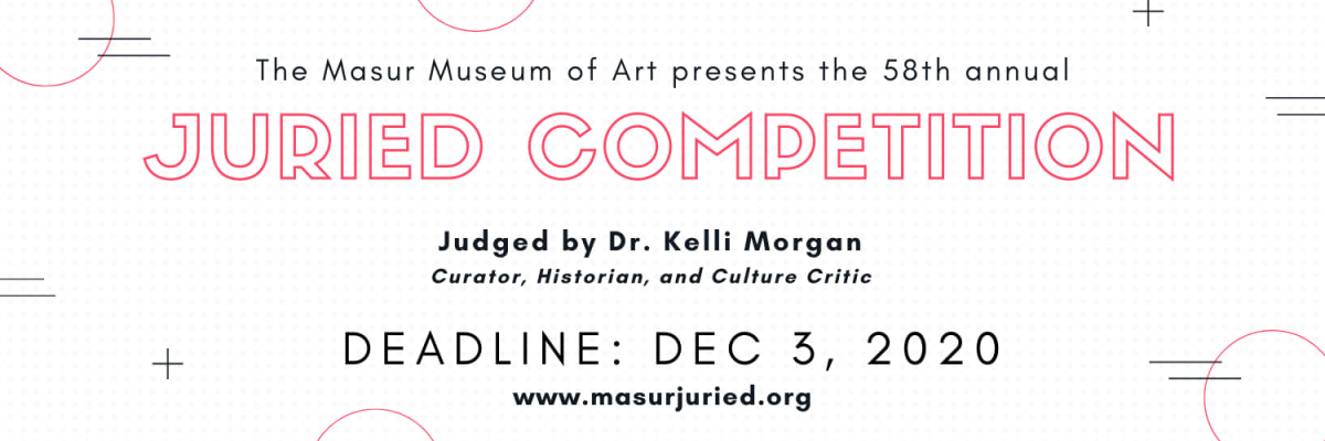 The Masur Museum of Art's 58th Annual Juried Competition