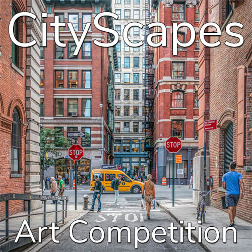 """11th Annual """"CityScapes"""" Online Art Competition"""