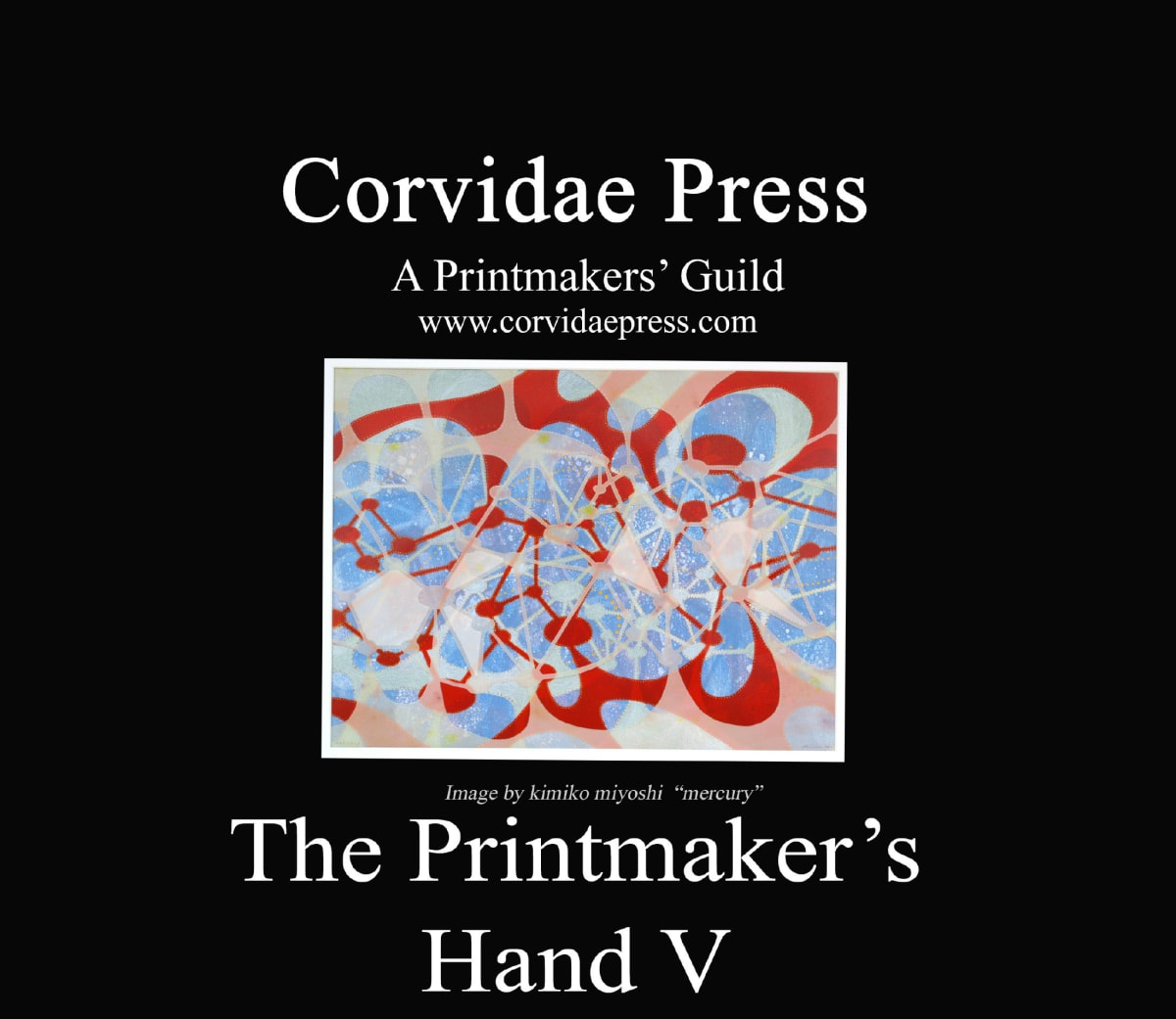 The Printmaker's Hand V: exhibition of original prints
