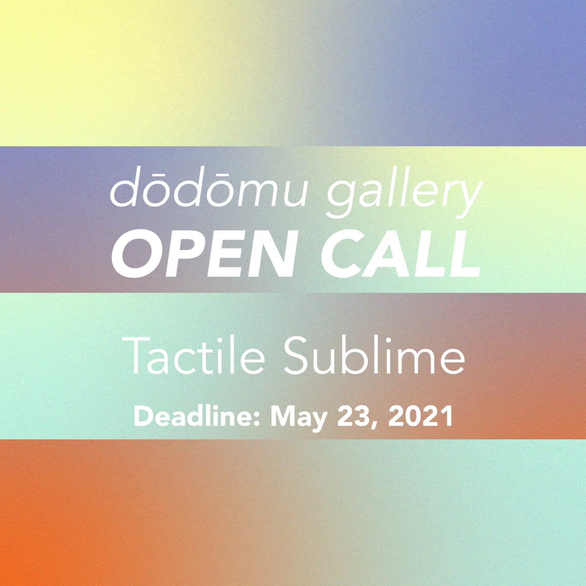 OPEN CALL: Tactile Sublime