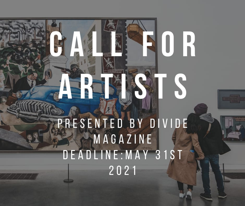 INTERNATIONAL CALL FOR ART - Divide Contemporary Art Magazine