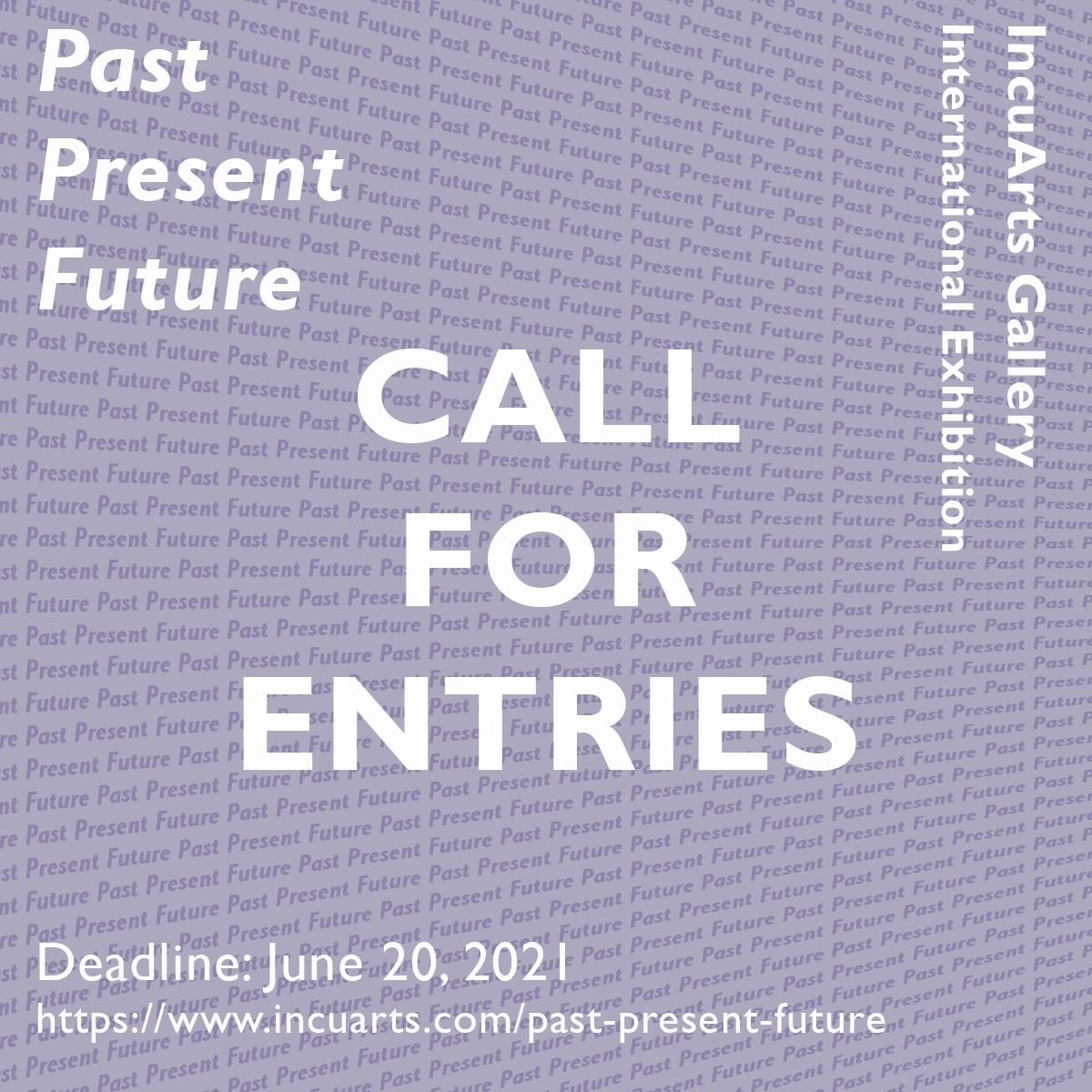 PAST/ PRESENT/ FUTURE  - INTERNATIONAL EXHIBITION