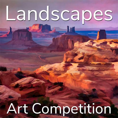 """11th Annual """"Landscapes"""" Online Art Competition"""