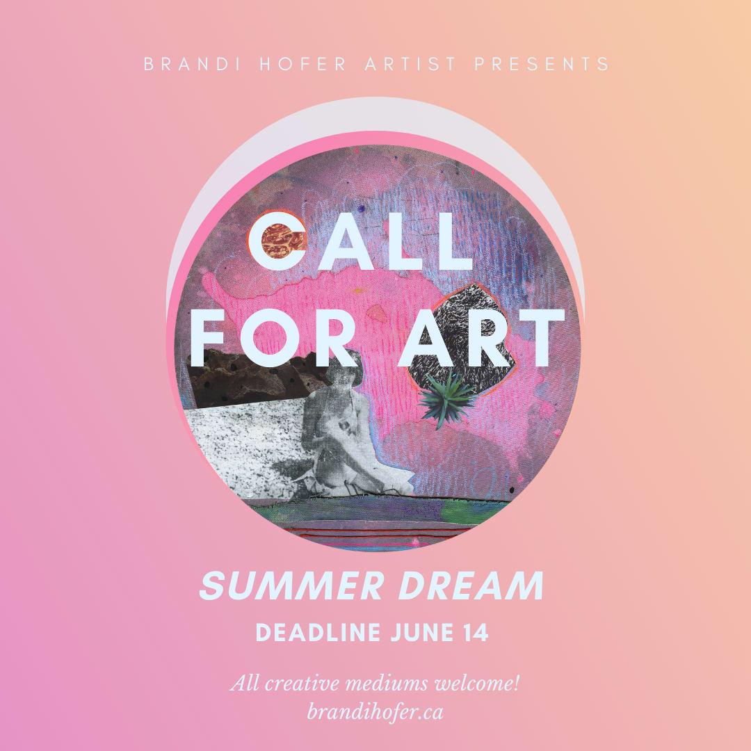 Summer Dream Exhibition - Call for Art