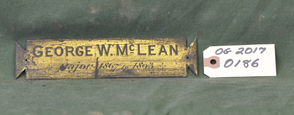 Metal Name-plate for George W. McLean, Major 1867 to 1893