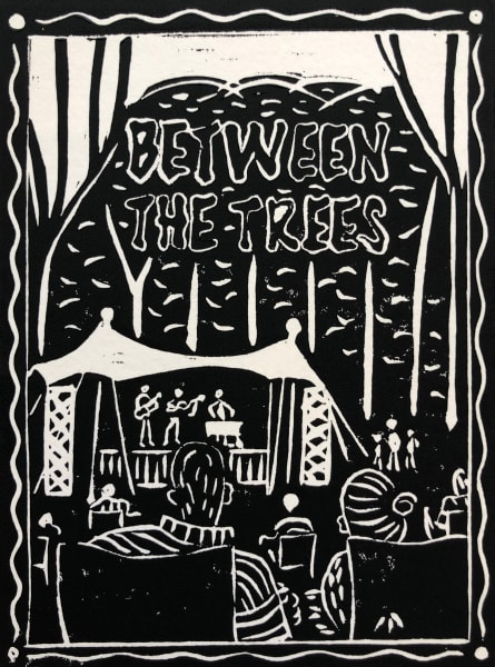 Between The Trees 1