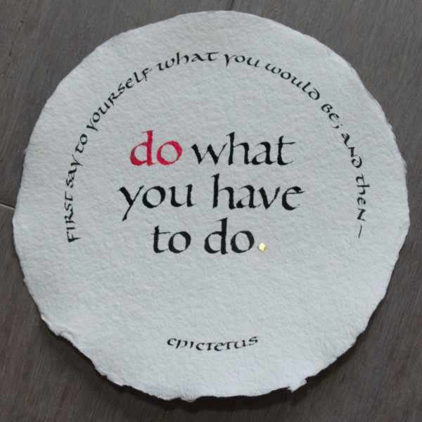 Do What You Have to Do