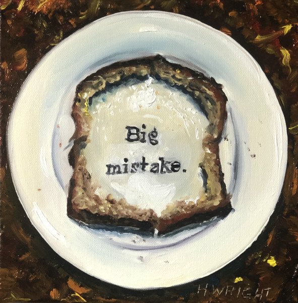 Big Mistake Toast