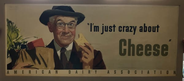 "American Dairy Association-""I'm just crazy about cheese"""
