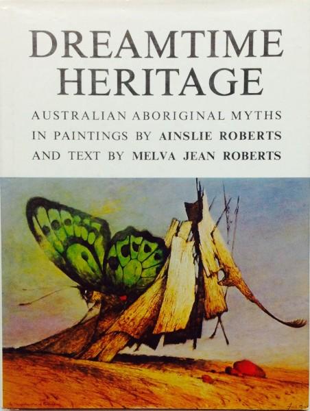 "Dreamtime Heritage ""Australian Aboriginal Myths"""