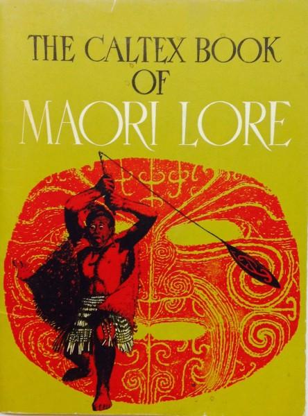 """Maori Lore """"A Caltex Book"""""""