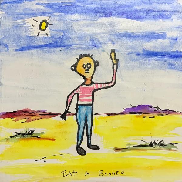 Eat a Booger