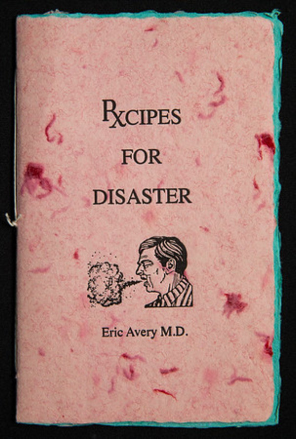 Recipes for Disaster by Eric Avery