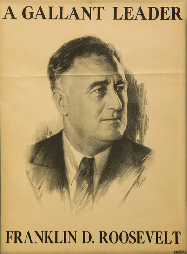Untitled (A Gallant Leader, Franklin D. Roosevelt) by Artist Unknown