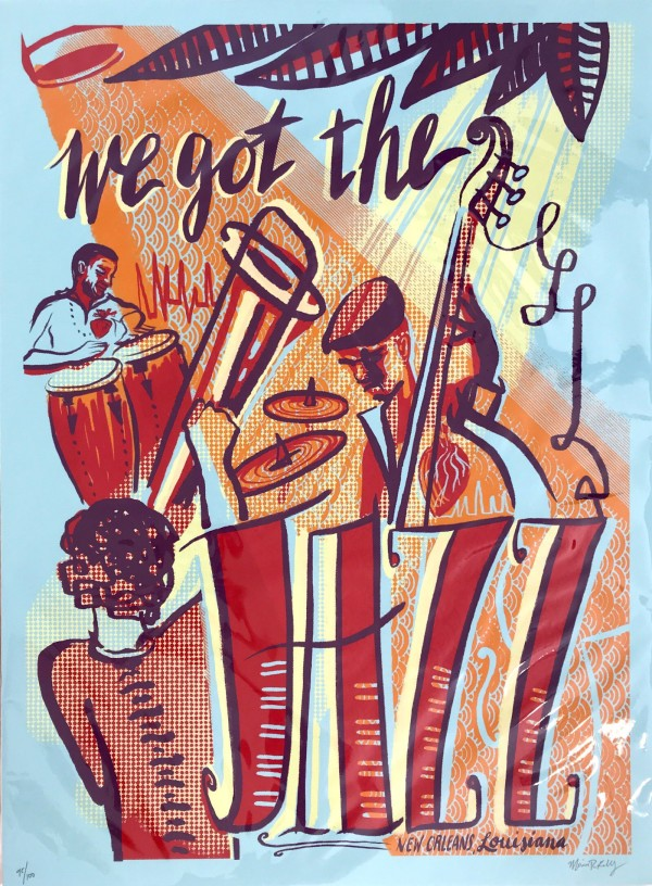 We Got the Jazz by Monica Kelly