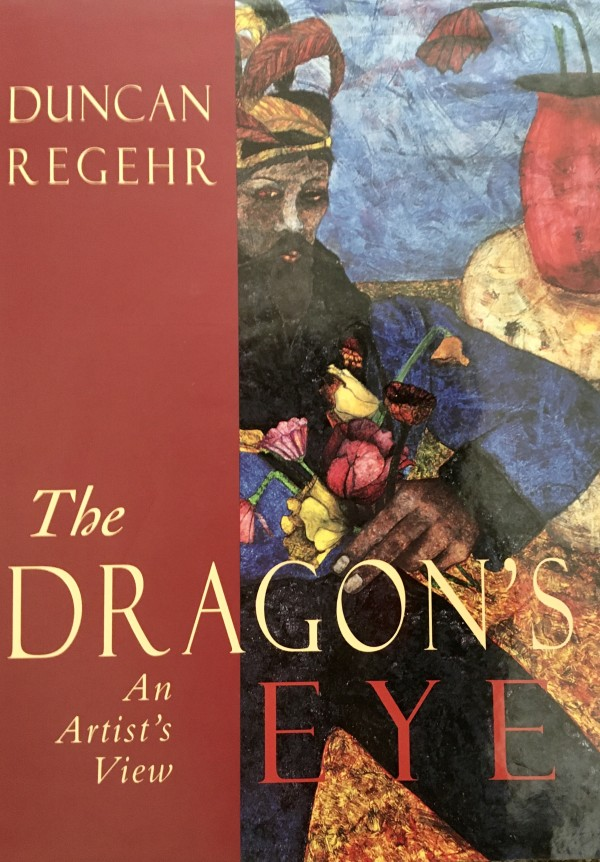 The DRAGON'S EYE - An Artist's View by Duncan Regehr