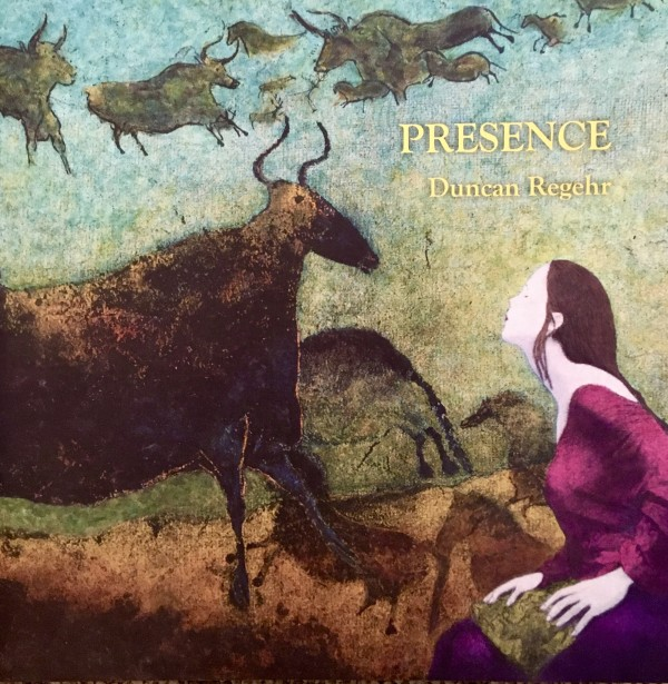 PRESENCE: Other Selves, Other Lives, Other Loves, Other Souls by Duncan Regehr