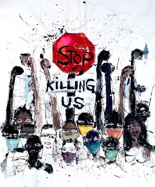 Stop Killing Us by Miles Regis