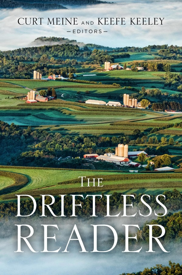 The Driftless Reader by Curt  Meine