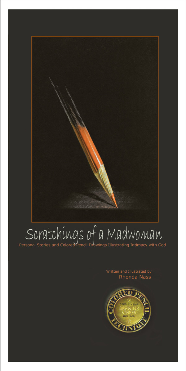Scratchings of a Madwoman by Rhonda Nass