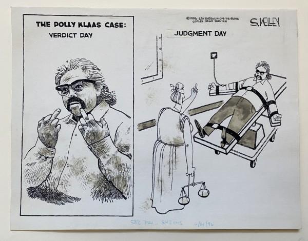 Polly Klaas Verdict day/Judgement day by Steve Kelley by Steve Kelley