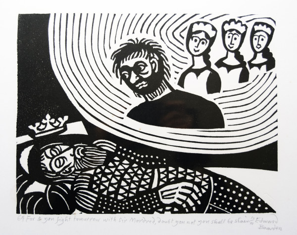 64 For & you fight tomorrow with sir Mordred, doubt you not you shall be slain by Edward Bawden