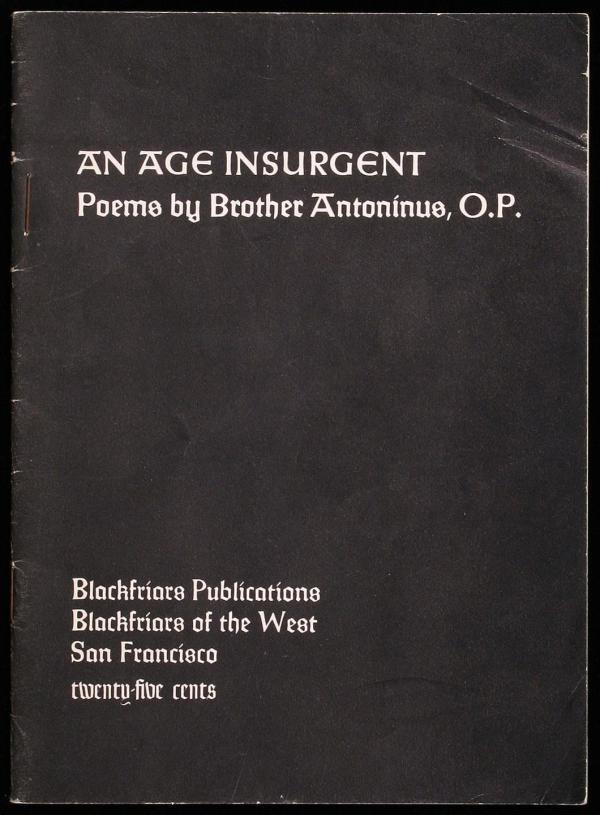 An Age Insurgent by William (Br. Antoninus) Everson
