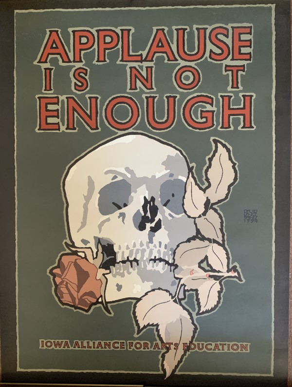 Applause Is Not Enough by David Lance Goines