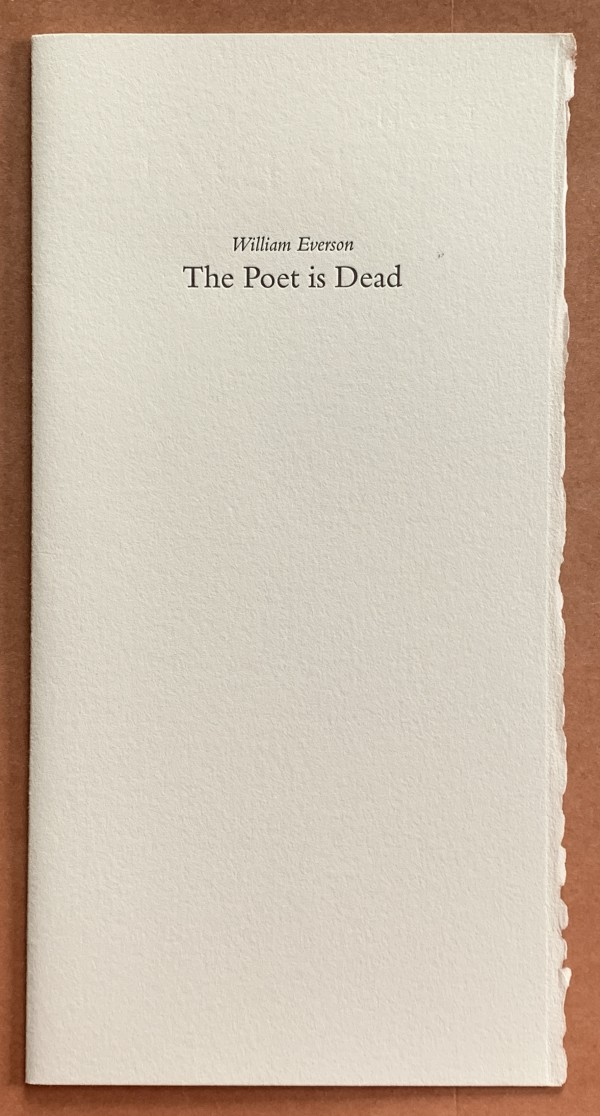 The Poet is Dead by William (Br. Antoninus) Everson