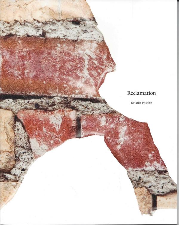 Reclamation by Kristin Posehn