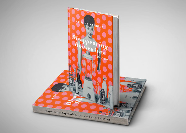 Catalog Disappearing Housewives - Katalog Disappearing Housewives by Kristina Kanders