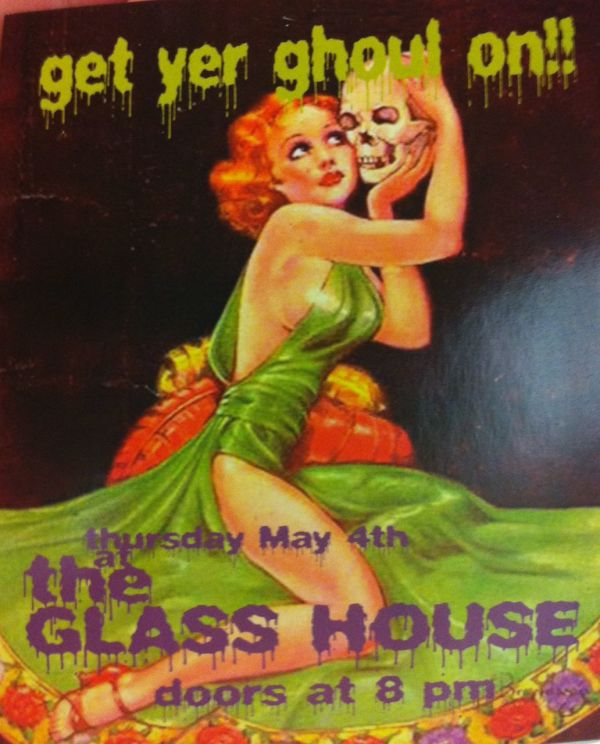 Get Your Ghoul On!: The Glass House Flyer by Unknown