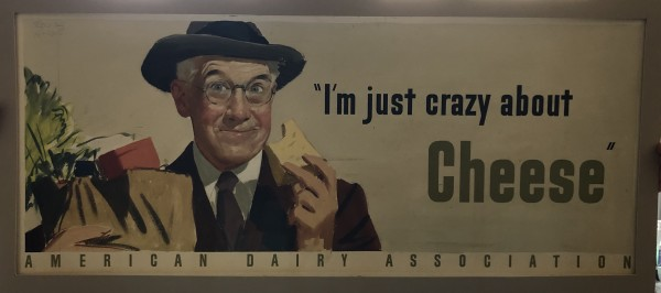 """American Dairy Association-""""I'm just crazy about cheese"""" by Unknown"""