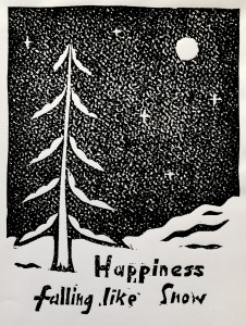 Happiness falling like Snow