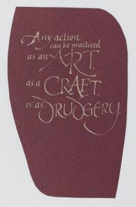 Art, Craft, Drudgery